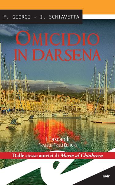 Omicidio in darsena by Fiorenza Giorgi & Irene Schiavetta