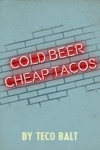 Cold Beer Cheap Tacos