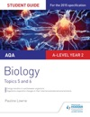 AQA ASA-level Year 2 Biology Student Guide Topics 5 And 6