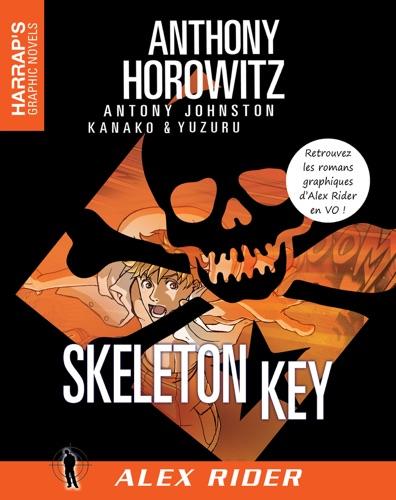 Anthony Horowitz - Alex Rider 3 - Skeleton Key VOST