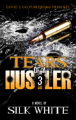 Tears of a Hustler PT 3