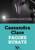Shadowhunters. Pagine rubate (XS Mondadori)