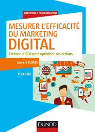 Mesurer l'efficacité du marketing digital - 2e éd.