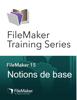 FileMaker Inc. - FileMaker Training Series : Notions de base Grafik