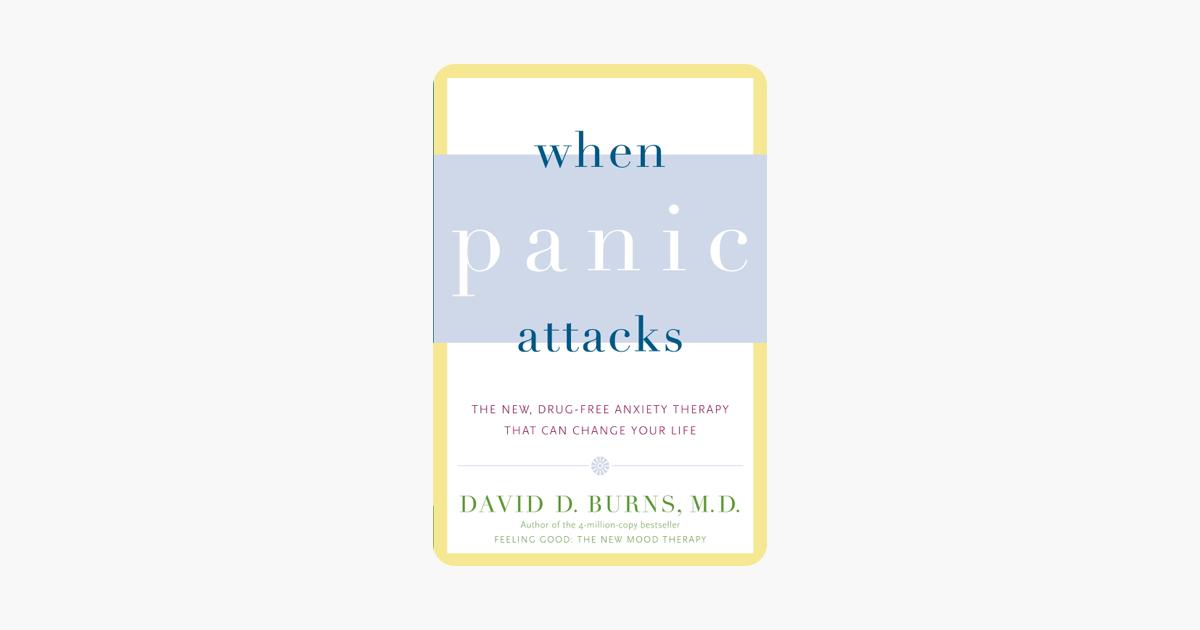 When Panic Attacks - David D. Burns, M.D.