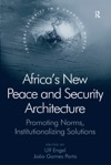 Africas New Peace And Security Architecture