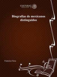 Biografías de Mexicanos distinguidos