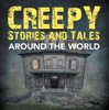 Creepy Stories and Tales Around the World