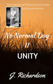 No Normal Day II, Unity