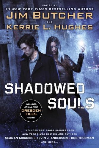 Jim Butcher & Kerrie L. Hughes - Shadowed Souls