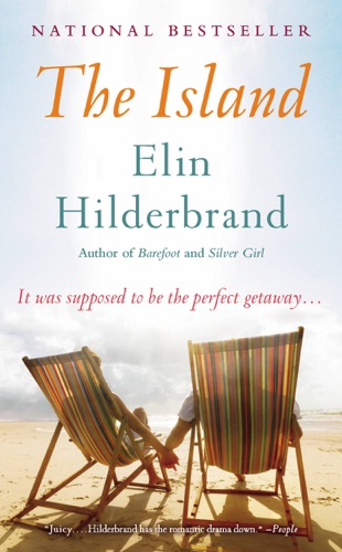Elin Hilderbrand - The Island
