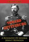 Towards Gettysburg A Biography Of General John F Reynolds