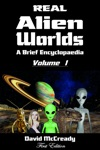 Real Alien Worlds A Brief Encyclopaedia First Edition Volume 1