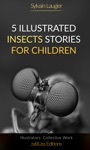 5 Illustrated Insects Stories For Children