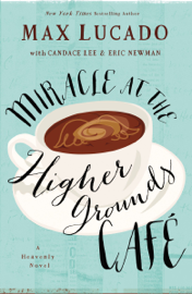 Miracle at the Higher Grounds Cafe PDF Download