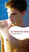 La raison du coeur (roman gay)