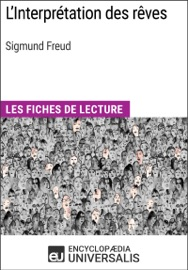 LINTERPRéTATION DES RêVES DE SIGMUND FREUD