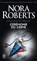 Download and Read Online Lieutenant Eve Dallas (Tome 5) - Cérémonie du crime