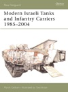 Modern Israeli Tanks And Infantry Carriers 19852004