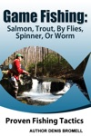 Game Fishing SalmonTroutBy Flies Spinner Or Worm