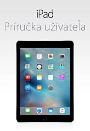 iPad Príručka užívateľa pre iOS 9.3 - Apple Inc.