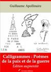 Calligrammes  Pomes De La Paix Et De La Guerre