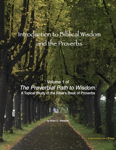 Introduction to Biblical Wisdom and the Proverbs