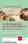 Le Dveloppement Du Droit International Rflexions Dun Demi-sicle VolumeI