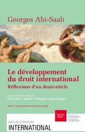 Le D Veloppement Du Droit International R Flexions D Un Demi Si Cle Volume I