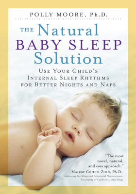 The Natural Baby Sleep Solution - Polly Moore book