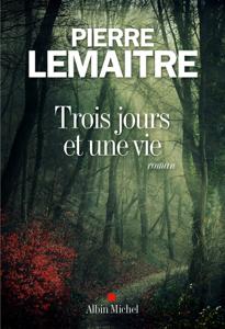 Trois jours et une vie La couverture du livre martien