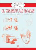 Arte e Tecnica del Disegno - 1 - Gli strumenti e le tecniche Book Cover