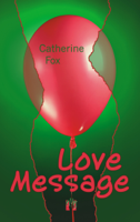 Catherine Fox - Love Message artwork