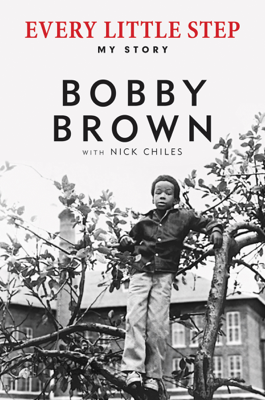 Every Little Step - Bobby Brown & Nick Chiles book
