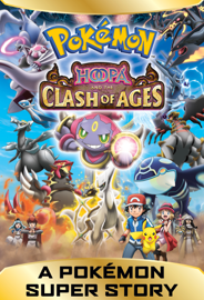 A Pokémon Super Story! Hoopa and the Clash of Ages