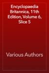 Encyclopaedia Britannica 11th Edition Volume 6 Slice 5