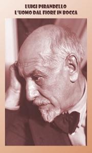L'uomo dal fiore in bocca Book Cover