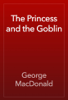 George MacDonald - The Princess and the Goblin artwork
