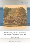 The History Of The Primitive Methodist Connexion New Ed