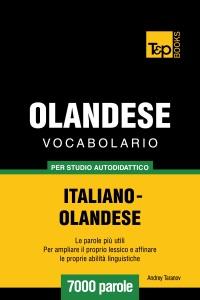 Vocabolario Italiano-Olandese per studio autodidattico: 7000 parole Book Cover