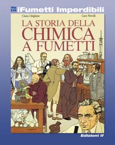 La storia della chimica a fumetti (iFumetti Imperdibili) Copertina del libro