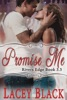 Promise Me: A Novella