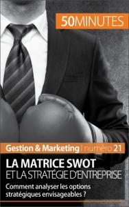 La matrice SWOT et la stratégie d'entreprise La couverture du livre martien