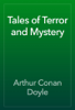 Arthur Conan Doyle - Tales of Terror and Mystery artwork