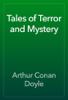 Arthur Conan Doyle - Tales of Terror and Mystery ilustración