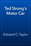 Ted Strongs Motor Car