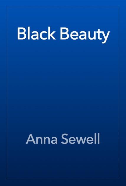 Anna Sewell: книга <b>Black</b> Beauty в Apple Books