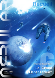Nebular Recueil 6 - Le Grand Ébranlement
