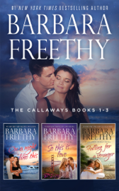 The Callaways Boxed Set Books 1-3 - Barbara Freethy book summary