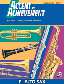 Accent on Achievement: E-Flat Alto Saxophone, Book 1